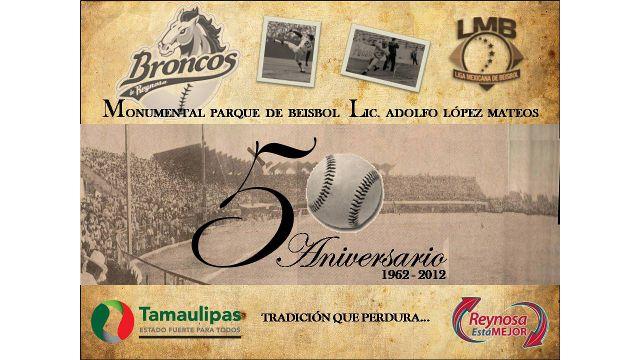 Imagen del 50 aniversario del estadio Adolfo López Mateos de Reynosa